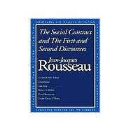 The Social Contract and The First and Second Discourses by Jean-Jacques Rousseau; Edited and with an Introduction by Susan Dunn; With essay, 9780300091410