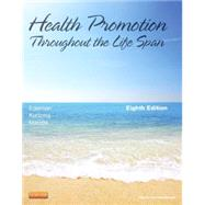 Health Promotion Throughout the Life Span, 8th Edition by Edelman; Mandle; Kudzma, 9780323091411