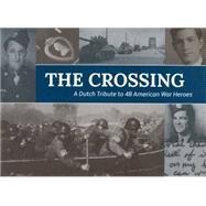 The Crossing by Lunteren, Frankvon (CON); Laat, Nielsde (CON); Steenbergen, Dorine (CON); Heiningen, Advan; Willems, Michiel, 9781771611411