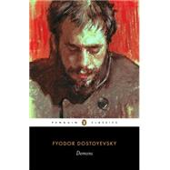 Demons by Dostoyevsky, Fyodor; Meyer, Ronald; Belknap, Robert; Maguire, Robert A., 9780141441412