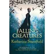 Falling Creatures by Stansfield, Katherine, 9780749021412