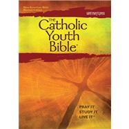 The Catholic Youth Bible: New American Bible NABRE by Spillman, James, 9781599821412