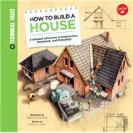 How to Build a House by Lacey, Saskia; Sodomka, Martin, 9781633221413