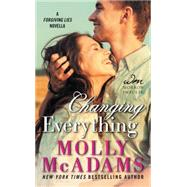 Changing Everything by McAdams, Molly, 9780062391414