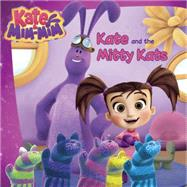 Kate and the Mitty Kats by Jacobs, Lana, 9780399541414