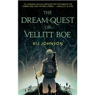 The Dream-quest of Vellitt Boe by Johnson, Kij, 9780765391414