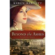 Beyond the Ashes by Barnett, Karen, 9781426781414