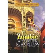 The Zombie Who Visited New Orleans by Brezenoff, Steve, 9781434221414