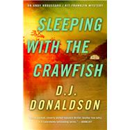 Sleeping With the Crawfish by Donaldson, D. J., 9781938231414
