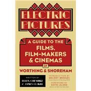 Electric Pictures by Cheshire, Ellen; Clarke, James, 9780750981415