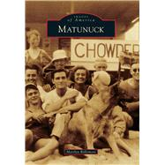Matunuck by Bellemore, Marilyn, 9781467121415