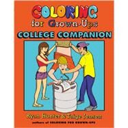 Coloring for Grown-Ups College Companion by Hunter, Ryan; Jensen, Taige, 9780142181416