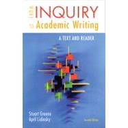 From Inquiry to Academic Writing : A Text and Reader by Greene, Stuart; Lidinsky, April, 9780312601416
