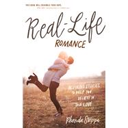 Real-life Romance by Stoppe, Rhonda, 9780736971416