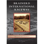 Brainerd International Raceway by Fitzgerald, John, 9781467111416