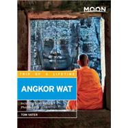 Moon Angkor Wat Including Siem Reap & Phnom Penh by Vater, Tom, 9781631211416