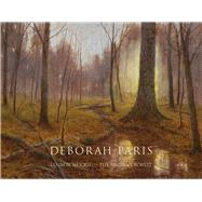 Deborah Paris: Lennox Woods - the Ancient Forest by Paris, Deborah (CON); Delaney, Elizabeth L.; Tillman, Paula Kornye; Eidson, James; Clark, Mary Walker, 9781934491416