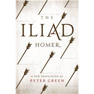 The Iliad by Homer; Green, Peter, 9780520281417