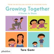 Growing Together by Gomi, Taro, 9780714871417