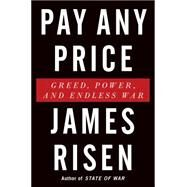 Pay Any Price by Risen, James, 9780544341418