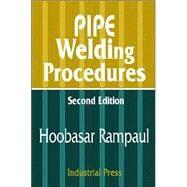 Pipe Welding Procedures by Hoobasarl Rampaul, 9780831131418