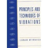 Principles and Techniques of Vibrations 9780023801419N