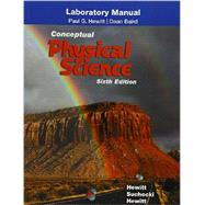 Laboratory Manual for Conceptual Physical Science by Hewitt, Paul G.; Suchocki, John A.; Hewitt, Leslie A., 9780134091419