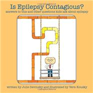 Is Epilepsy Contagious? by Devinsky, Julie, 9780982461419