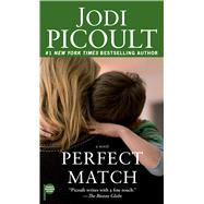 Perfect Match by Picoult, Jodi, 9781501111419