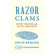 Razor Clams by Berger, David, 9780295741420