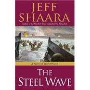 The Steel Wave by SHAARA, JEFF, 9780345461421