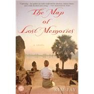 The Map of Lost Memories by FAY, KIM, 9780345531421