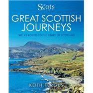 Great Scottish Journeys by Fergus, Keith, 9781785301421