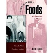 Introductory Foods A Laboratory Manual by Morr, Mary L.; Irmiter, Theodore F., 9780023841422