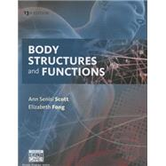 Body Structures and Functions by Scott, Ann Senisi; Fong, Elizabeth, 9781305511422