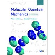 Molecular Quantum Mechanics by Atkins, Peter W.; Friedman, Ronald S., 9780199541423