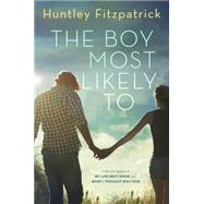 The Boy Most Likely to by Fitzpatrick, Huntley, 9780803741423
