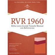 RVR 1960 Biblia Letra Grande Tamaño Manual con Referencias, mango/fresa/durazno claro símil piel by Unknown, 9781433691423