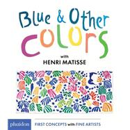 Blue and Other Colors by Matisse, Henri, 9780714871424