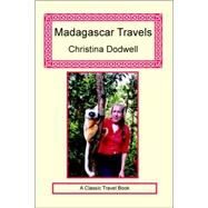Madagascar Travels by Dodwell, Christina, 9781590481424