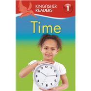 Kingfisher Readers L1: Time by Feldman, Thea, 9780753471425