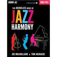 The Berklee Book of Jazz Harmony by Mulholland, Joe; Hojnacki, Tom, 9780876391426