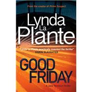 Good Friday by La Plante, Lynda, 9781499861426