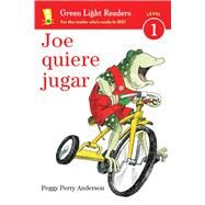 Joe quiere jugar / Joe Wants to Play by Anderson, Peggy Perry, 9780544791428