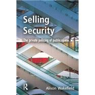 Selling Security by Wakefield,Alison, 9781138861428