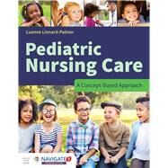 Pediatric Nursing Care by Linnard-Palmer, Luanne, 9781284081428
