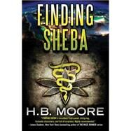 Finding Sheba by Moore, H. B., 9781477821428