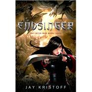 Endsinger The Lotus War Book Three by Kristoff, Jay, 9781250001429