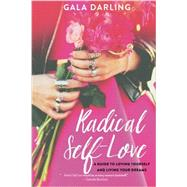 Radical Self-love by Darling, Gala, 9781401951429