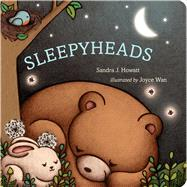 Sleepyheads by Howatt, Sandra J.; Wan, Joyce, 9781481461429